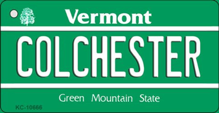 Colchester Vermont License Plate Novelty Key Chain KC-10666