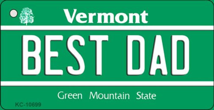 Best Dad Vermont License Plate Novelty Key Chain KC-10699