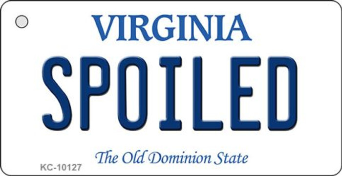 Spoiled Virginia State License Plate Key Chain KC-10127