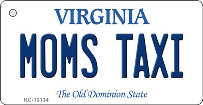 Moms Taxi Virginia State License Plate Key Chain KC-10134