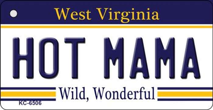 Hot Mama West Virginia License Plate Key Chain KC-6506
