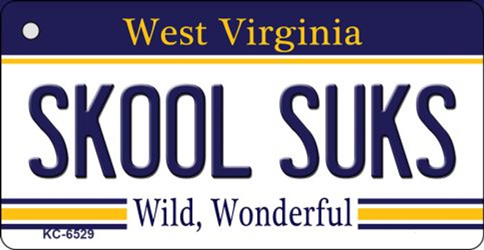 Skool Suks West Virginia License Plate Key Chain KC-6529