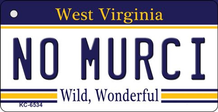 No Murci West Virginia License Plate Key Chain KC-6534