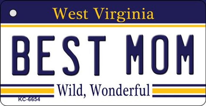 Best Mom West Virginia License Plate Key Chain KC-6654