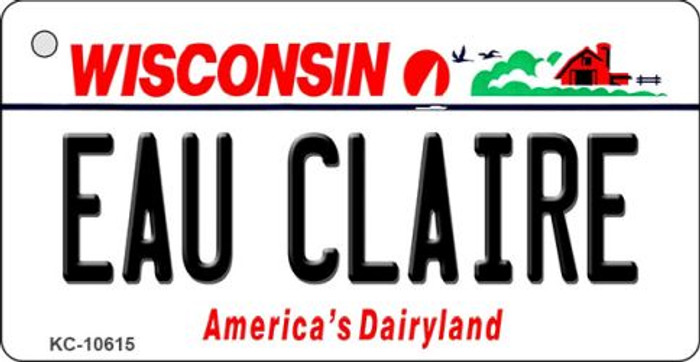 Eau Claire Wisconsin License Plate Novelty Key Chain KC-10615