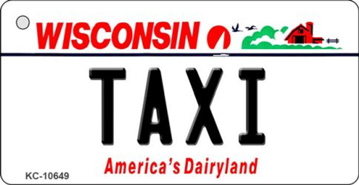 Taxi Wisconsin License Plate Novelty Key Chain KC-10649