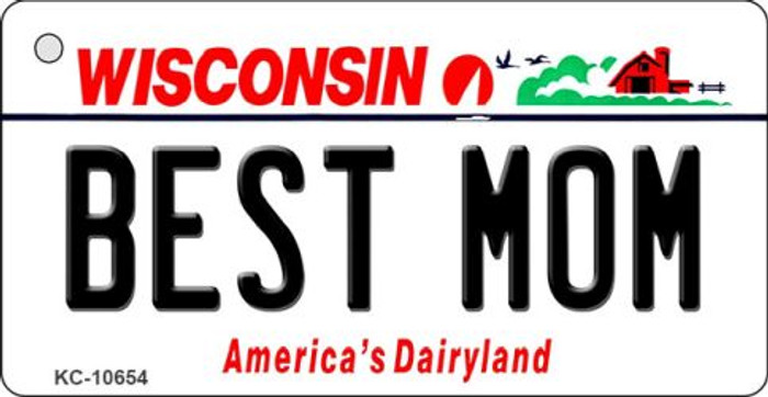 Best Mom Wisconsin License Plate Novelty Key Chain KC-10654