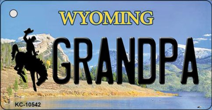Grandpa Wyoming State License Plate Key Chain KC-10542
