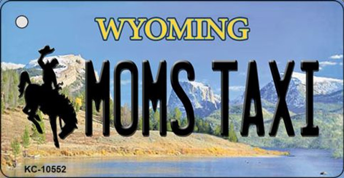 Moms Taxi Wyoming State License Plate Key Chain KC-10552