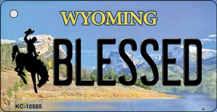 Blessed Wyoming State License Plate Key Chain KC-10555