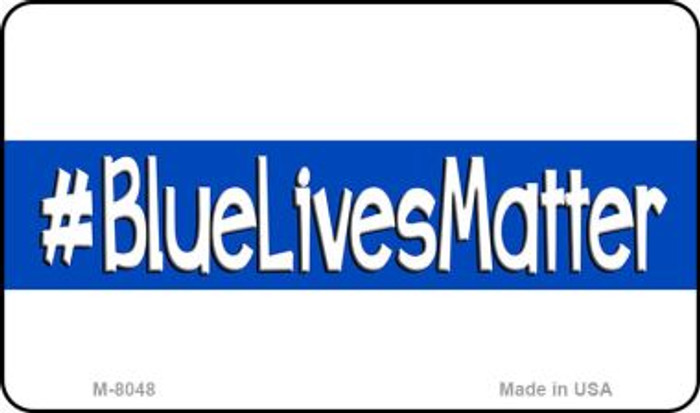 Blue Lives Matter White Novelty Magnet M-8248