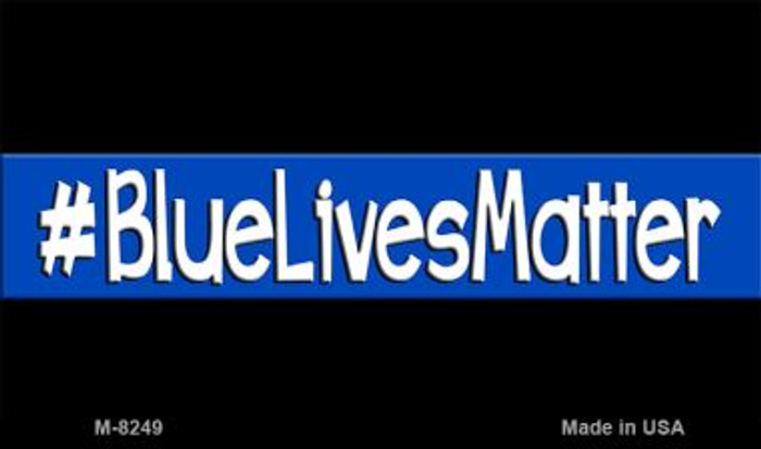 Blue Lives Matter Black Novelty Magnet M-8249