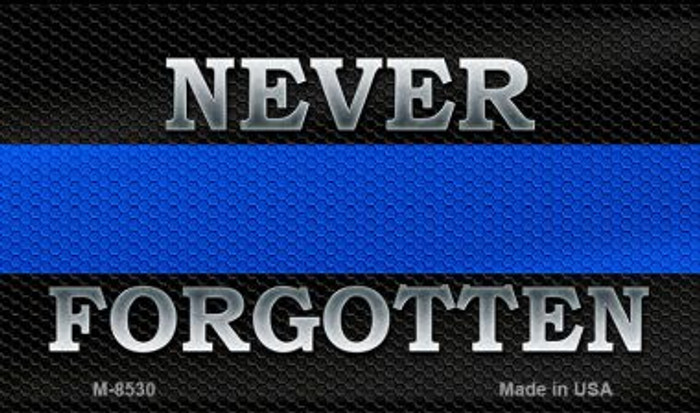 Never Forgotten Police Novelty Magnet M-8530