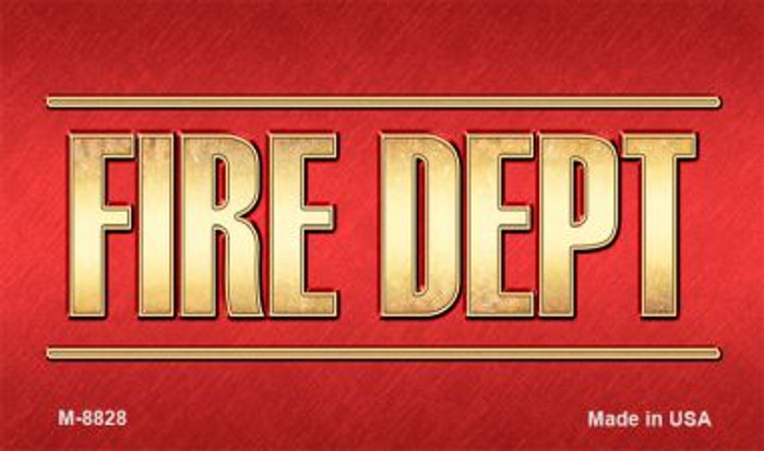 Fire Dept Novelty Magnet M-8828