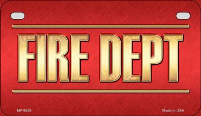 Fire Dept Novelty Motorcycle License Plate MP-8828
