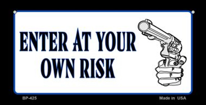 Enter At Your Own Risk Novelty Bicycle License Plate BP-425