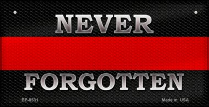 Never Forgotten Fire Novelty Bicycle License Plate BP-8531
