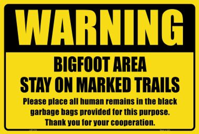 Warning Bigfoot Area Novelty Large Parking Sign LGP-1731