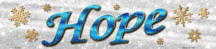 Hope With Snowflakes Novelty Small Street Sign K-652