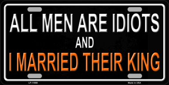 All Men Are Idiots Novelty License Plate LP-11666