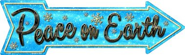 Peace On Earth Novelty Metal Arrow Sign A-373