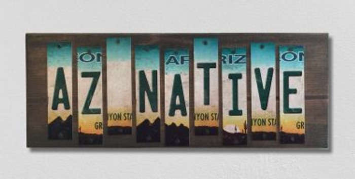 AZ Native License Plate Strip Novelty Wood Sign WS-002