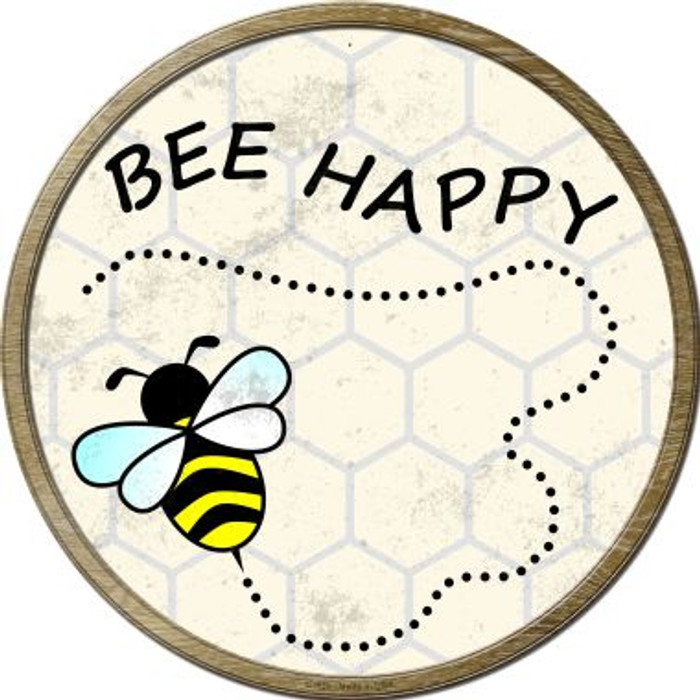 Bee Happy Novelty Metal Circular Sign C-825