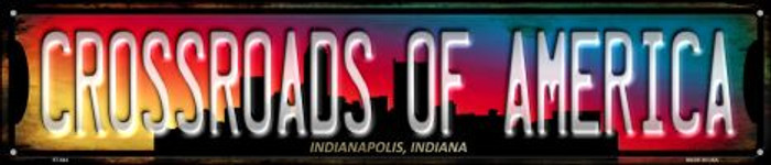 Indianapolis Indiana Crossroads of America Novelty Street Sign ST-644