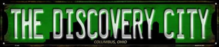 Columbus Ohio The Discovery City Novelty Street Sign ST-645