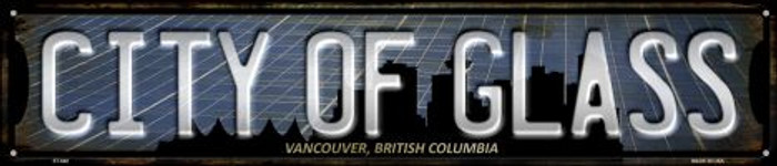 Vancouver British Columbia City of Glass Novelty Street Sign ST-648