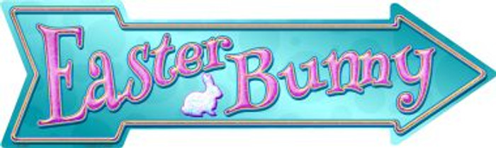 Easter Bunny Novelty Metal Arrow Sign A-395