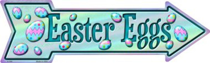 Easter Eggs Novelty Metal Arrow Sign A-396