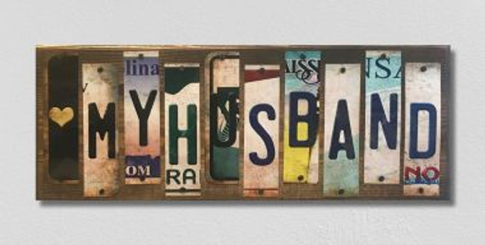 Love My Husband License Plate Strip Novelty Wood Sign WS-054