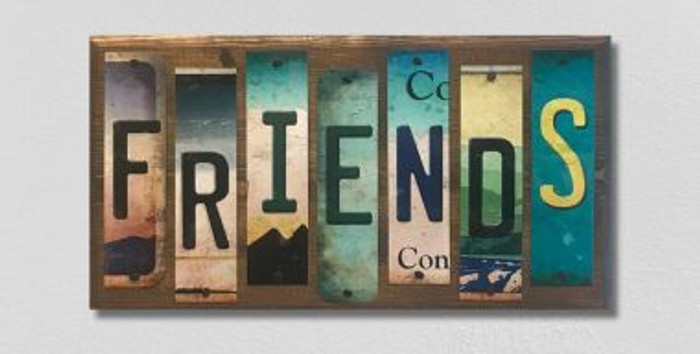 Friends License Plate Strip Novelty Wood Sign WS-071