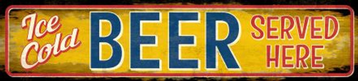 Ice Cold Beer Served Here Novelty Small Street Sign K-735