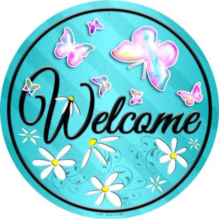 Welcome Novelty Metal Circular Sign C-841