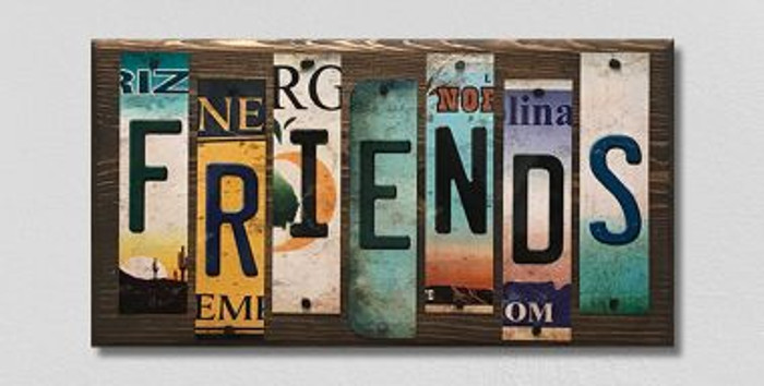 Friends License Plate Strips Novelty Wood Sign WS-103
