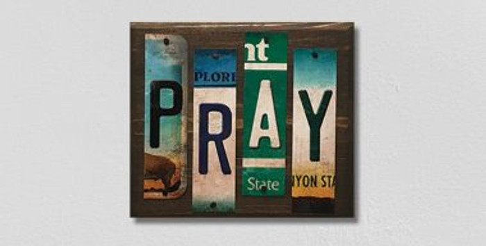 Pray License Plate Strips Novelty Wood Sign WS-111