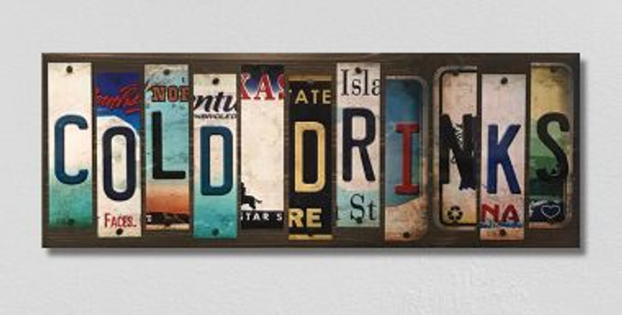 Cold Drinks License Plate Strips Novelty Wood Sign WS-123