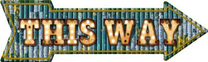 This Way Bulb Letters Novelty Arrow Sign A-443