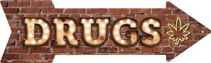Drugs Bulb Letters Novelty Arrow Sign A-492