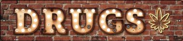 Drugs Bulb Lettering Mini Street Sign K-809