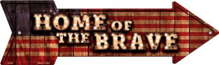 Home of the Brave Bulb Letters American Flag Novelty Arrow Sign A-639
