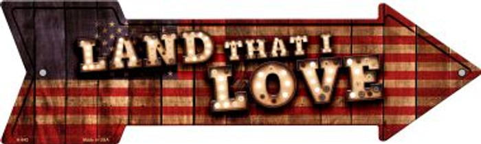 Land That I Love Bulb Letters American Flag Novelty Arrow Sign A-642