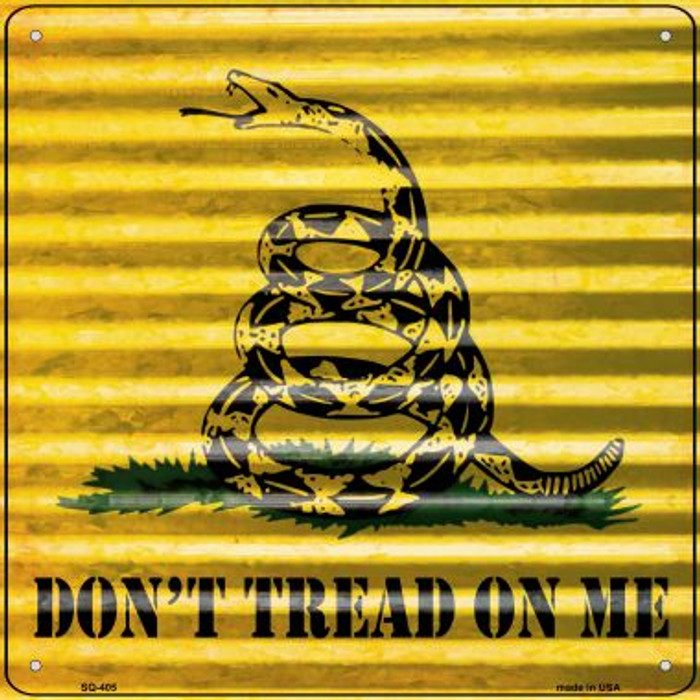 Dont Tread On Me Corrugated Effect Novelty Square Sign SQ-405