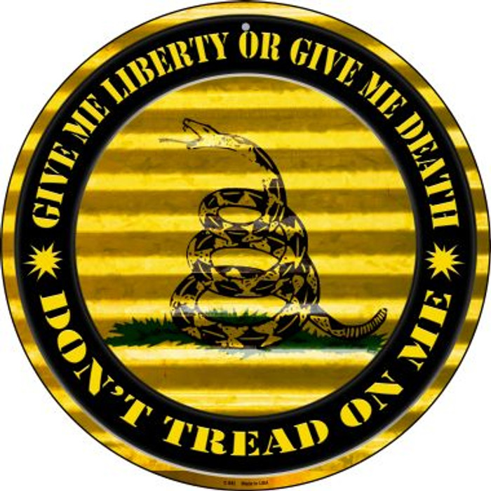 Dont Tread On Me Novelty Circular Sign C-892