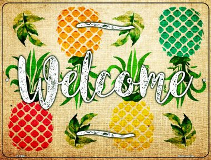 Welcome Pineapples Novelty Parking Sign P-2366