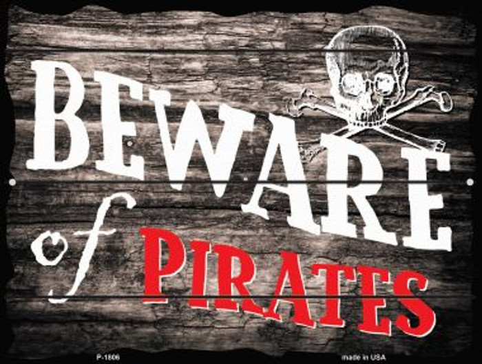 Beware of Pirates Parking Sign P-1806