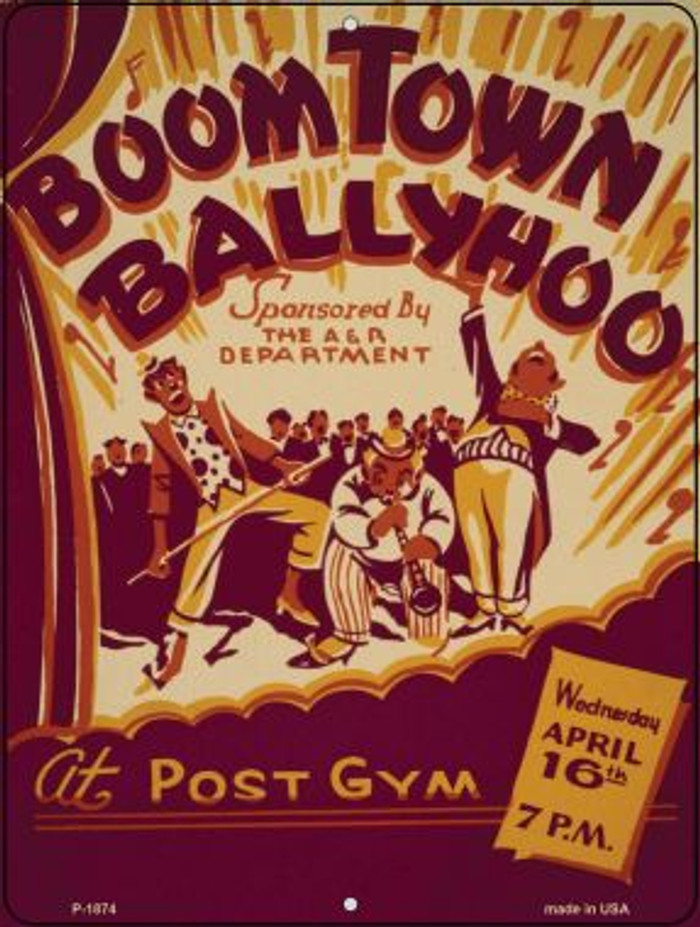 BoomTown Ballyhoo Vintage Poster Wholesale Parking Sign P-1874