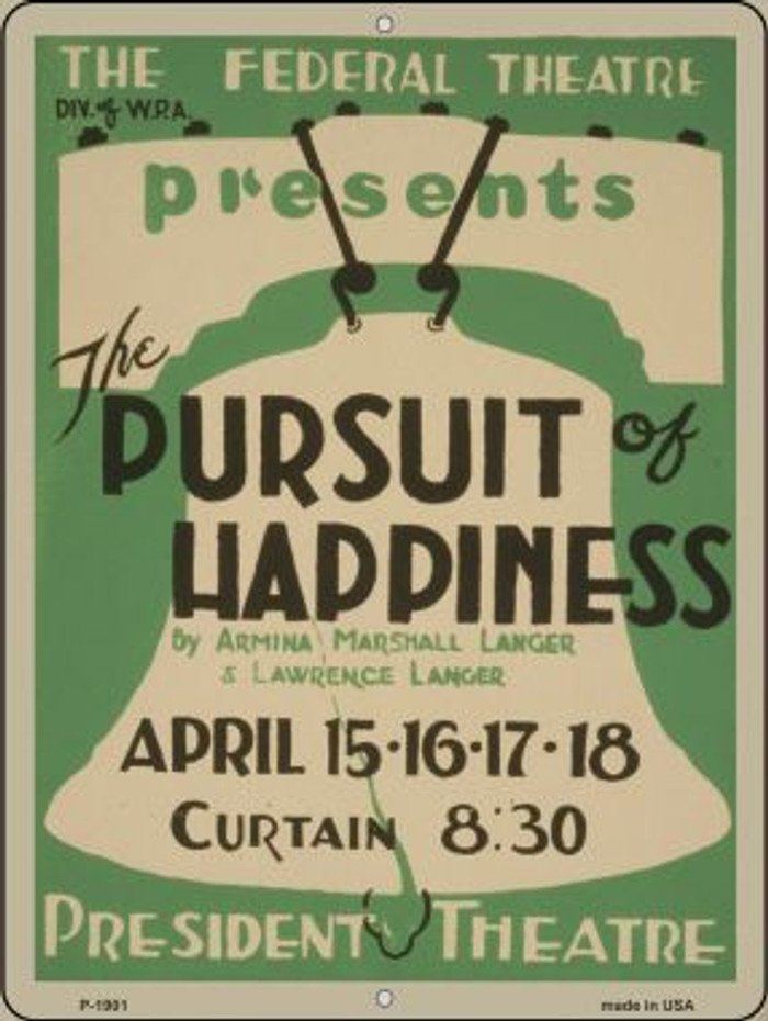 Pursuit of Happiness Vintage Poster Parking Sign P-1901